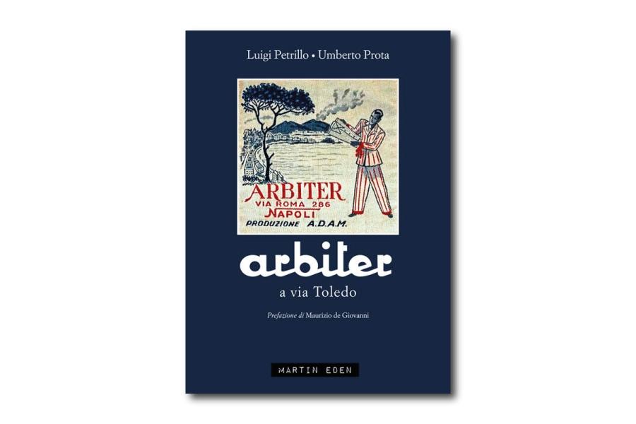 Arbiter a via Toledo il libro